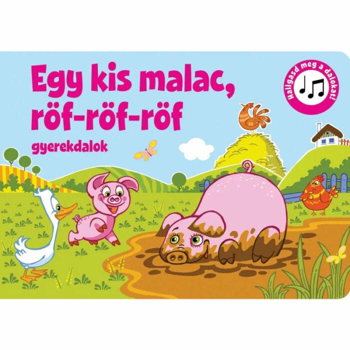 Szalay könyvek Kartonkönyv Mondókáskönyv - Egy kis malac, röf-röf-röf